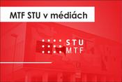 MTF STU v médiách