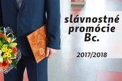 SLÁVNOSTNÉ PROMÓCIE ABSOLVENTOV  BAKALÁRSKEHO  ŠTÚDIA V AK.ROKU 2017/2018