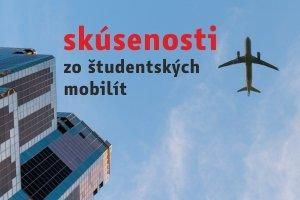 Skúsenosti zo študentských mobilít